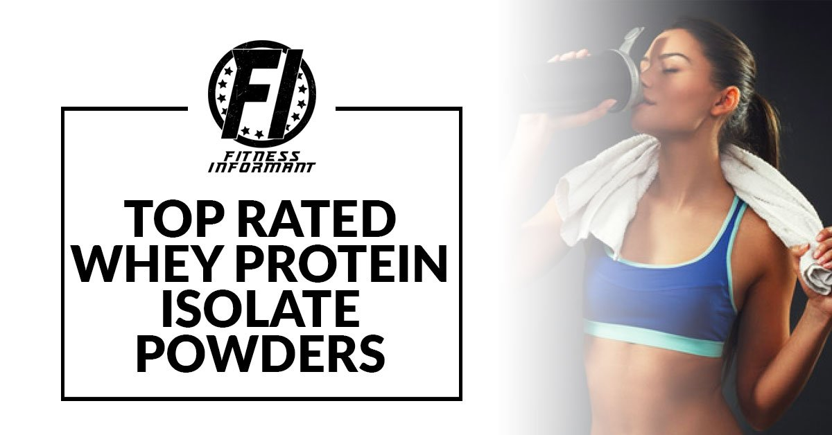 Top Rated Whey Protein Isolate