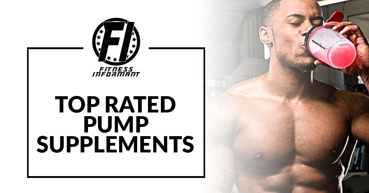 Top Rated Pump Supplements